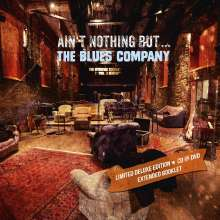 Blues Company: Ain't Nothing But ... (Limited Deluxe Edition) (CD + DVD) + 4 Track Bonus-CD exklusiv für jpc, CD