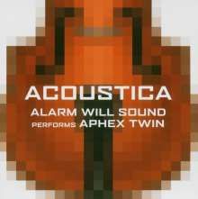 Alarm Will Sound: Performs Aphex Twin, CD