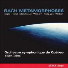 Quebec SO - Bach Metamorphoses, CD