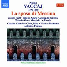 Nicola Vaccai (1790-1848): La sposa di Messina, 2 CDs