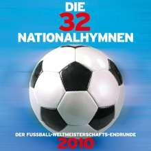Die 32 Nationalhymnen der Fußballwetlmeisterschaft 2010, CD