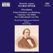 Heinrich August Marschner (1795-1861): Ouvertüren, CD