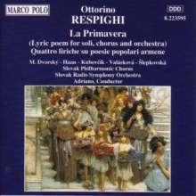 Ottorino Respighi (1879-1936): La Primavera, CD