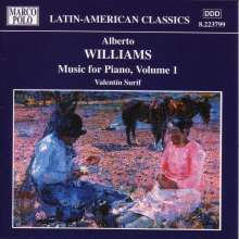 Alberto Williams (1862-1952): Klavierwerke Vol.1, CD