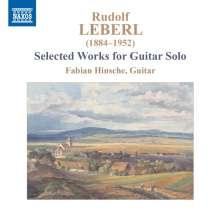 Rudolf Leberl (1884-1952): Gitarrenwerke, 2 CDs