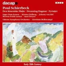 Poul Schierbeck (1888-1949): Die Chinesische Flöte op.10, CD