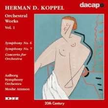 Herman Koppel (1908-1998): Symphonien Nr.6 & 7, CD