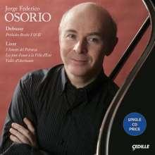 Jorge Federico Osorio - Debussy & Liszt, 2 CDs