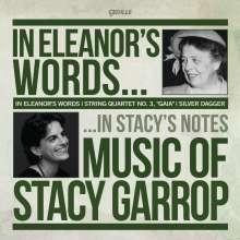 Stacy Garrop (geb. 1969): In Eleanor's Words für Mezzosopran & Klavier, CD