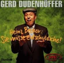 Gerd Dudenhöffer: Heinz Becker: Sie müsse endschuldiche!, CD
