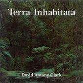 David Antony Clark: Terra Inhabitata, CD
