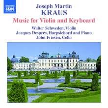 Josef Martin Kraus (1756-1792): Sonaten für Violine & Klavier/Cembalo, 2 CDs