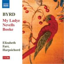 William Byrd (1543-1623): My Ladye Nevells Booke, 3 CDs