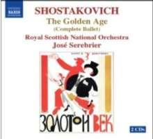 Dimitri Schostakowitsch (1906-1975): Das goldene Zeitalter (Gesamtaufnahme), 2 CDs