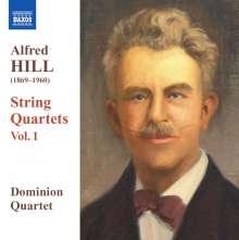 Alfred Hill (1870-1960): Streichquartette Vol.1, CD
