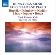 Mark Kosower - Ungarische Musik für Cello & Klavier, CD