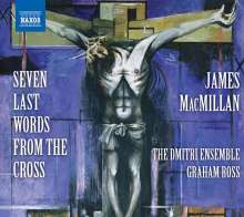 James MacMillan (geb. 1959): Seven Last Words from the Cross, CD