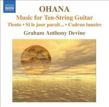 Maurice Ohana (1914-1992): Werke für 10-saitige Gitarre, CD