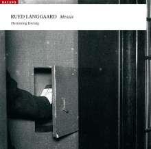 Rued Langgaard (1893-1952): Messis (Drama für Orgel), 2 SACDs