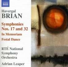 Havergal Brian (1876-1972): Symphonien Nr.17 & 32, CD