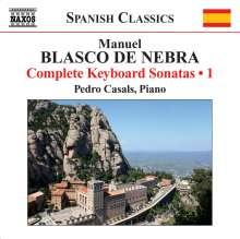 Manuel Blasco De Nebra (1730-1784): Sämtliche Klaviersonaten Vol.1, CD