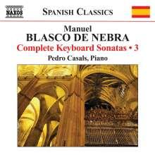 Manuel Blasco De Nebra (1730-1784): Sämtliche Klaviersonaten Vol.3, CD
