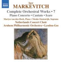 Igor Markevitch (1912-1983): Sämtliche Orchesterwerke Vol.7, CD