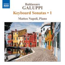 Baldassare Galuppi (1706-1785): Klaviersonaten Vol.1, CD