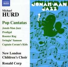Michael Hurd (1928-2006): Pop Cantatas, CD