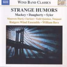 Rutgers Wind Ensemble - Strange Humors, CD