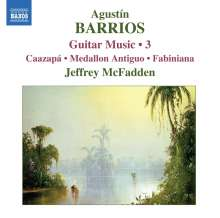 Agustin Barrios (1885-1944): Gitarrenwerke Vol.3, CD