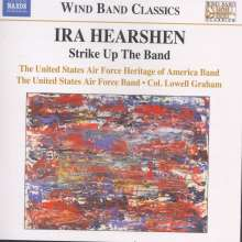 "Ira Hearshen (geb. 1948): Werke & Transkriptionen ""Strike Up The Band"", CD"