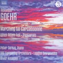 Alexander Goehr (geb. 1932): Marching to Carcassonne op.74, CD