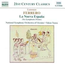 Lorenzo Ferrero (geb. 1951): La Nueva Espana (6 Tondichtungen), CD