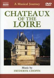 A Musical Journey - Chateux of the Loire, DVD
