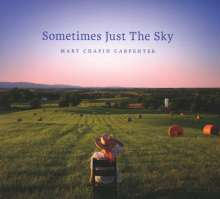 Mary Chapin Carpenter: Sometimes Just the Sky, CD