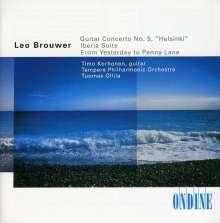 "Leo Brouwer (geb. 1939): 7 Beatles-Songs für Gitarre & Streicher ""Beatles Concerto"", CD"