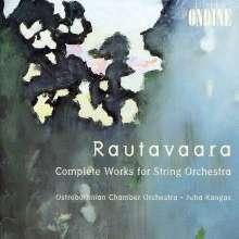 Einojuhani Rautavaara (geb. 1928): Sämtliche Werke für Streicher Vol.1 & 2, 2 CDs