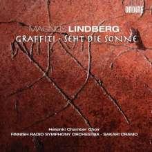 Magnus Lindberg (geb. 1958): Graffiti für Kammerchor & Orchester, CD