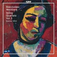 Mieczyslaw Weinberg (1919-1996): Streichquartette Vol.3, CD