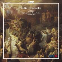 Felix Draeseke (1835-1913): 22 Lieder, CD