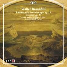 Walter Braunfels (1882-1954): Phantastische Erscheinungen op.25, CD