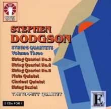 Stephen Dodgson (1924-2013): Streichquartette Vol.3, 2 CDs
