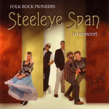 Steeleye Span: Folk Rock Pioneers In Concert, 2 CDs