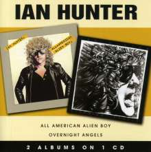 Ian Hunter: All American Alien Boy / Overnight Angels, CD