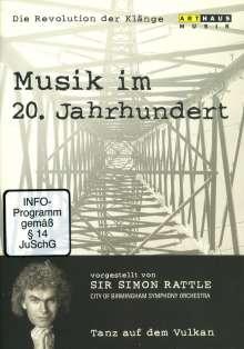 Simon Rattle - Musik im 20.Jh.Vol.1/Tanz auf dem Vulkan, DVD
