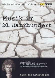 Simon Rattle - Musik im 20.Jh.Vol.6/Nach der Katastrophe, DVD