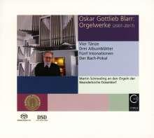 Oskar Gottlieb Blarr (geb. 1934): Orgelwerke 2007-2017, SACD