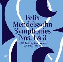 Felix Mendelssohn Bartholdy (1809-1847): Symphonien Nr.1 & 3, SACD