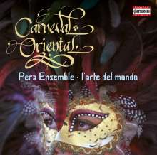Pera Ensemble - Carneval Oriental, CD